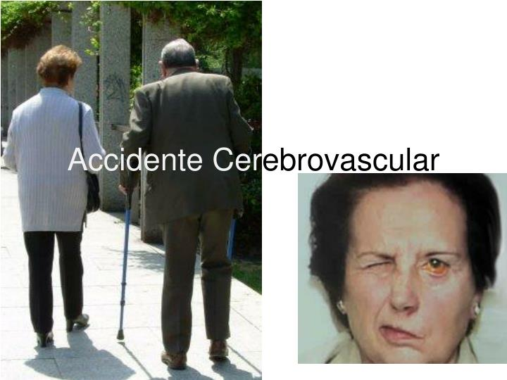 Accidente cer ebrovascular