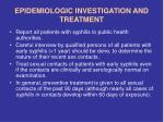 epidemiologic investigation and treatment