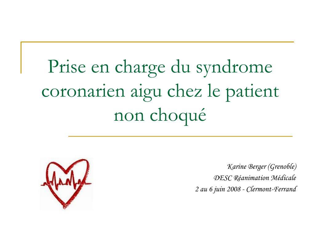 prise en charge du syndrome coronarien aigu chez le patient non choqu l.