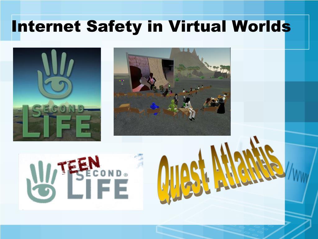 Internet Safety in Virtual Worlds