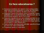 ce face educatoarea