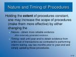 nature and timing of procedures