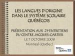 les langues d origine dans le syst me scolaire qu b cois