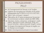 programmes pelo