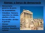 atenas o ber o da democracia