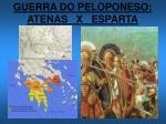 guerra do peloponeso atenas x esparta