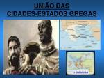 uni o das cidades estados gregas