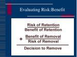evaluating risk benefit