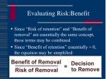 evaluating risk benefit20