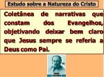 estudo sobre a natureza do cristo