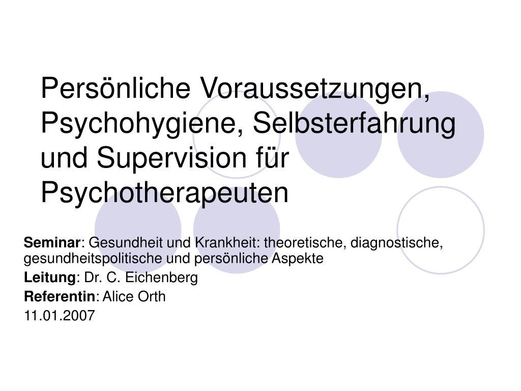 pers nliche voraussetzungen psychohygiene selbsterfahrung und supervision f r psychotherapeuten l.