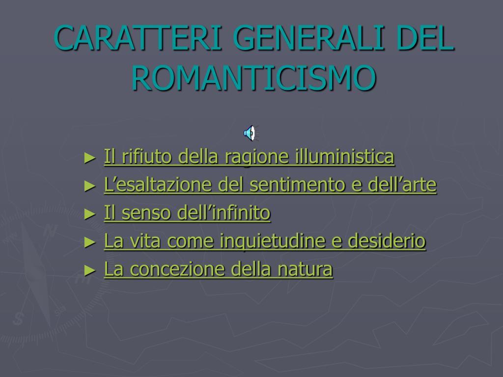caratteri generali del romanticismo l.
