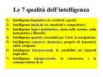 le 7 qualit dell intelligenza