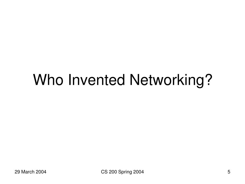 Who Invented Networking?