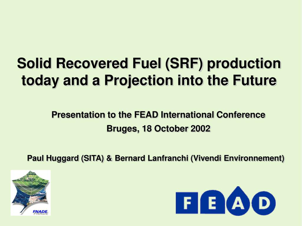 solid recovered fuel srf production today and a projection into the future l.