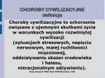 choroby cywilizacyjne definicja