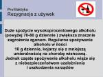 profilaktyka rezygnacja z u ywek32