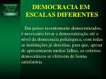democracia em escalas diferentes12