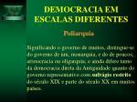democracia em escalas diferentes14