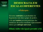 democracia em escalas diferentes15