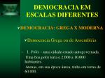 democracia em escalas diferentes20