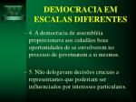 democracia em escalas diferentes22