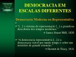 democracia em escalas diferentes23