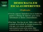 democracia em escalas diferentes26