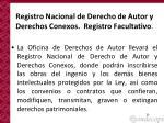 registro nacional de derecho de autor y derechos conexos registro facultativo