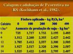 calagem e aduba o de p corretiva no rs kochhann et al 1982