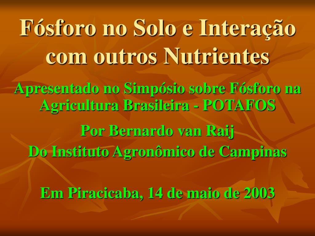 f sforo no solo e intera o com outros nutrientes l.