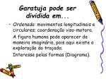 garatuja pode ser dividida em15