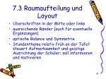 7 3 raumaufteilung und layout