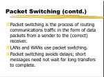 packet switching contd