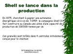 shell se lance dans la production