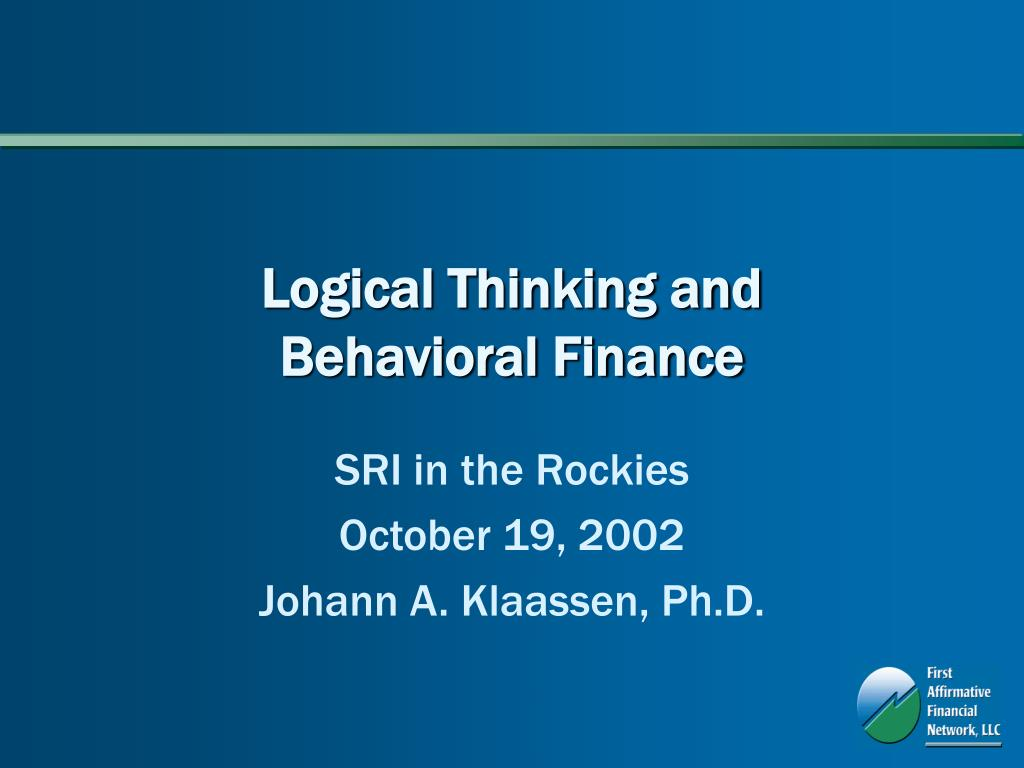 logical thinking and behavioral finance l.