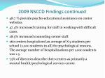 2009 nsccd findings continued