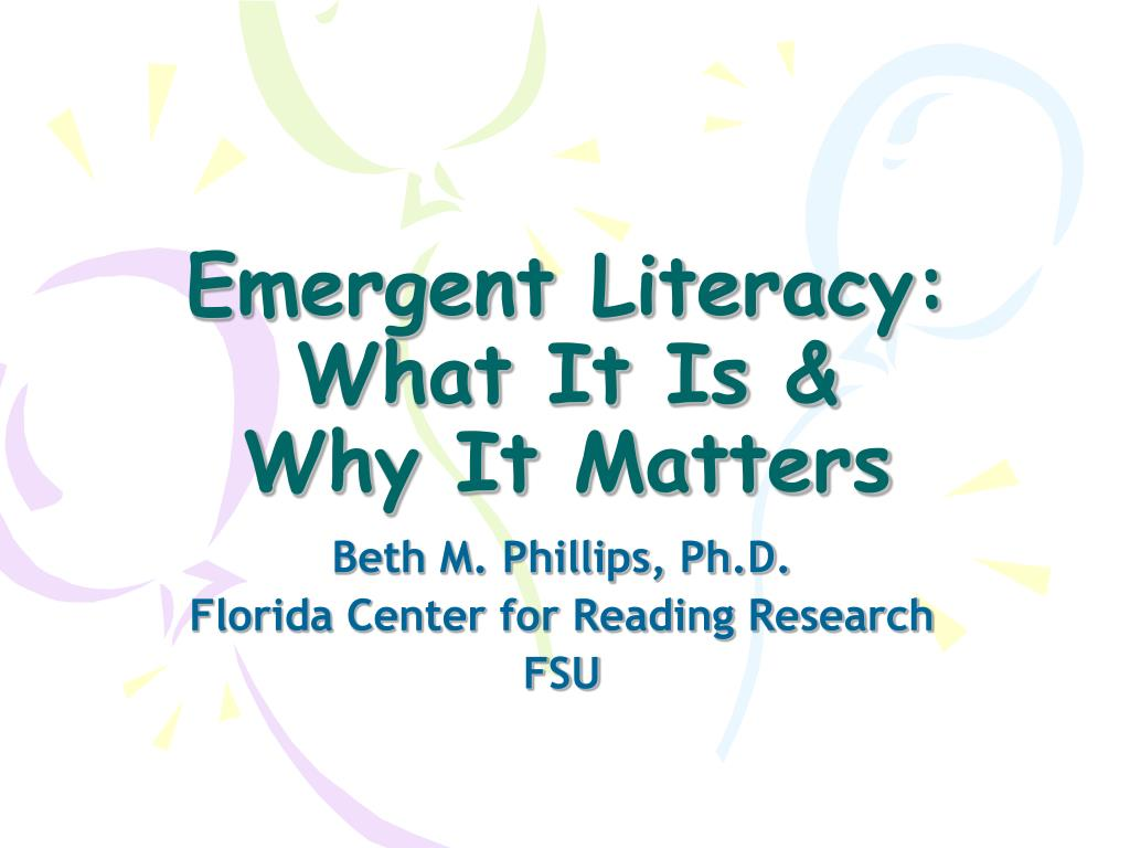 emergent literacy what it is why it matters l.