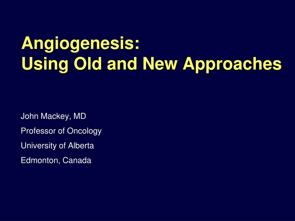 angiogenesis using old and new approaches l.