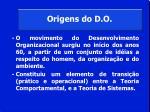 origens do d o