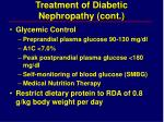 treatment of diabetic nephropathy cont