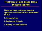 treatment of end stage renal disease esrd