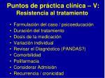 puntos de pr ctica cl nica v resistencia al tratamiento