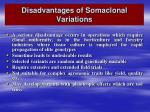 disadvantages of somaclonal variations