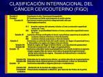 clasificaci n internacional del c ncer cevicouterino figo