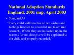 national adoption standards england 2001 imp april 2003