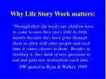 why life story work matters