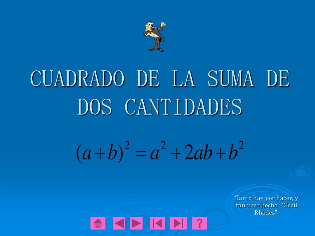 cuadrado de la suma de dos cantidades l.