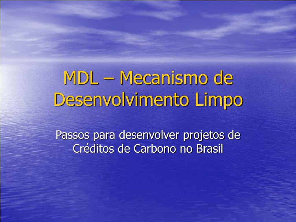 mdl mecanismo de desenvolvimento limpo l.