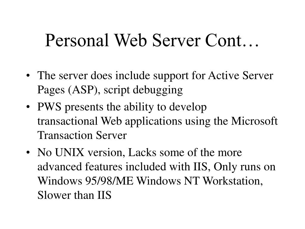 Personal Web Server Cont…